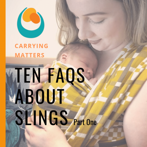 Ten FAQs about Slings part one